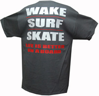 Wake - Surf - Skate Shirt