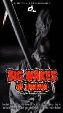 Displacement Labs - Big Wakes of Horror - DVD