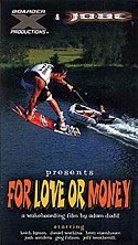 Boarder X Productions - For Love or Money - DVD