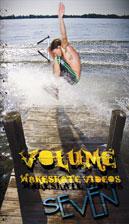 Volume Wakeskate Videos - Volume Wakeskate Videos Issue #7 - DVD