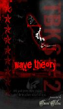 TBKS - Wave Theory - DVD